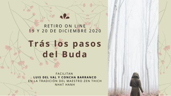"""Retiro on line 19 y 20 de diciembre 2020 """"Trás los pasos del Buda"""""""