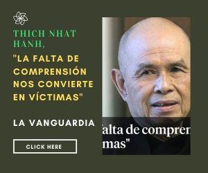 Thich Nhat Hanh. La falta de comprensión nos hace víctimas.